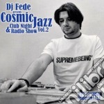 Cosmic Jazz Vol.2 cd musicale di ARTISTI VARI