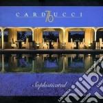 Carducci 76 - Sophisticated cd musicale di ARTISTI VARI