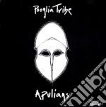 Pooglia Tribe - Apulians cd musicale di Tribe Pooglia