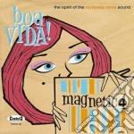 Magnetic4 - Boa Vida! cd musicale di MAGNETIC4
