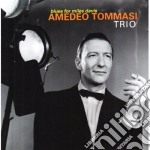Amedeo Tommasi Trio - Blues For Miles Davis cd musicale di Amedeo tommasi trio