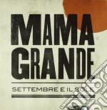 Settembre e il sole cd musicale di Grande Mama