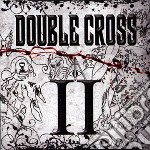 II cd musicale di Cross Double