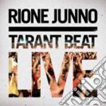 Rione Junno - Tarant Beat Live cd musicale di Junno Rione