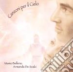Belleno Mamo-armanda De Scalzi - Canzoni Per Il Cielo cd musicale di BELLENO MAMO-ARMANDA DE SCALZI