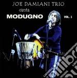 Joe Damiani Trio - Canta Modugno cd musicale di Damiani Joe