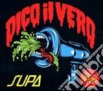 Supa - Dico Il Vero cd musicale di SUPA