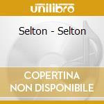 Selton - Selton cd musicale di SELTON