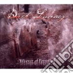 Dark Lunacy - Weaver Of Forgotten cd musicale di Lunacy Dark