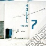 Hotel 7 - The Eye cd musicale di HOTEL 7