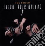 FIERO PRIGIONIERO                         cd musicale di Prison Fog