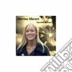 Murari Marina - Lacrime Di Luce cd musicale di Murari Marina