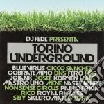 Torino underground cd musicale di Artisti Vari