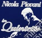 Nicola Piovani - In Quintetto cd musicale di Nicola Piovani