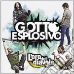 Gotto Esplosivo - L'Oro Del Diavolo cd musicale di Esplosivo Gotto