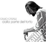 Giulio Casale - Dalla Parte Del Torto cd musicale di Giulio Casale