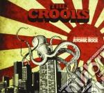 Atomic rock cd musicale di Crooks The
