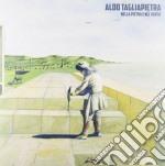 (LP VINILE) Nella pietra e nel vento lp vinile di Aldo Tagliapietra