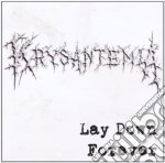 Krysantemia - Lay Down Forever cd musicale di Krysantemia