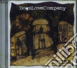 Dogs Love Company - Cutina cd musicale di Dogs love company