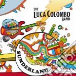 Luca Colombo - Sunderland cd musicale di Luca Colombo