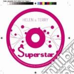 SUPERSTAR cd musicale di HELEN & TERRY