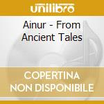 From ancient tales cd musicale di Ainur