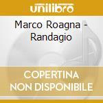 Randagio cd musicale di Marco Roagna