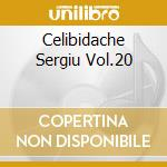 CELIBIDACHE SERGIU VOL.20 cd musicale