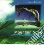 Mountain Song - Nature Inside cd musicale di Artisti Vari