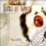 PLEASURE AND PAIN                         cd musicale di THEATRES DES VAMPIRE