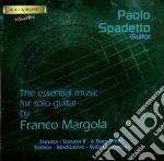 Margola Franco - The Essential Music For Solo Guitar  - Spadetto Paolo  Ch cd musicale di Franco Margola