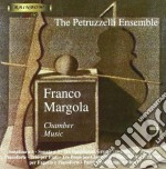 Margola Franco - Musica Da Camera: /the Petruzzelli Ensemble cd musicale di Franco Margola