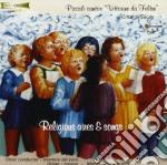 Piccoli Cantori Vittorino Da Feltre - Musica E Arie Religiose cd musicale di Artisti Vari