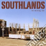Southlands - Morning Sky cd musicale di SOUTHLANDS