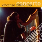 Vincenzo Zitello - Concerto cd musicale di Vincenzo Zitello