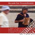 PRESENTE REMOTO cd musicale di TESI RICCARDO