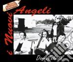 Nuovi Angeli (I) - Donna Felicita' cd musicale