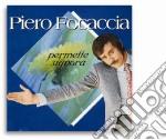 Piero Focaccia - Permette Signora cd musicale