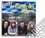 Piccole Ore (Le) - Notte Magica cd musicale