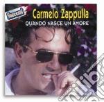 Carmelo Zappulla - Quando Nasce Un Amore cd musicale