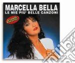 Marcella Bella - Le Mie Piu' Belle Canzoni cd musicale