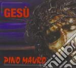 Pino Mauro - Gesu' cd musicale di MAURO PINO