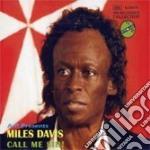 Miles Davis - Call Me Sir! cd musicale di MILES DAVIS