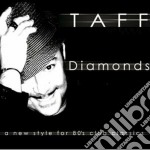 Taff - Diamonds cd musicale di TAFF