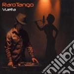 VUELTA                                    cd musicale di RAROTANGO