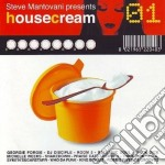 Artisti Vari - Housecream Mixed By Steve Mantovani cd musicale di ARTISTI VARI