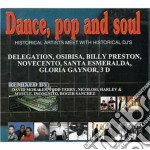 Dance Pop & Soul Remixed cd musicale di ARTISTI VARI
