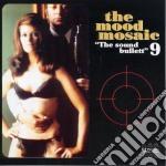 Mood mosaic 9 cd musicale di Artisti Vari