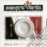 Artisti Vari - Sempre Verdi 1 cd musicale di ARTISTI VARI